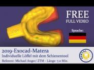 2019 - FREE FULL TUTORIAL in DEUTSCH -  Exocad-Matera Individuelle Löffel mit dem Schienentool