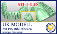 STL-FILES +  LIBRARY  - Upper jaw-MODELL with PIN- LIBRARY  for exocad by M. Anger